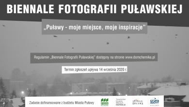 Photo of Biennale Fotografii Puławskiej – wciąż można się zgłaszać