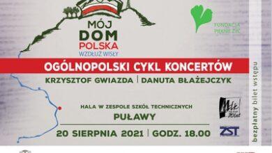 """Photo of """"Mój Dom Polska Wzdłuż Wisły"""" – koncert w Puławach"""